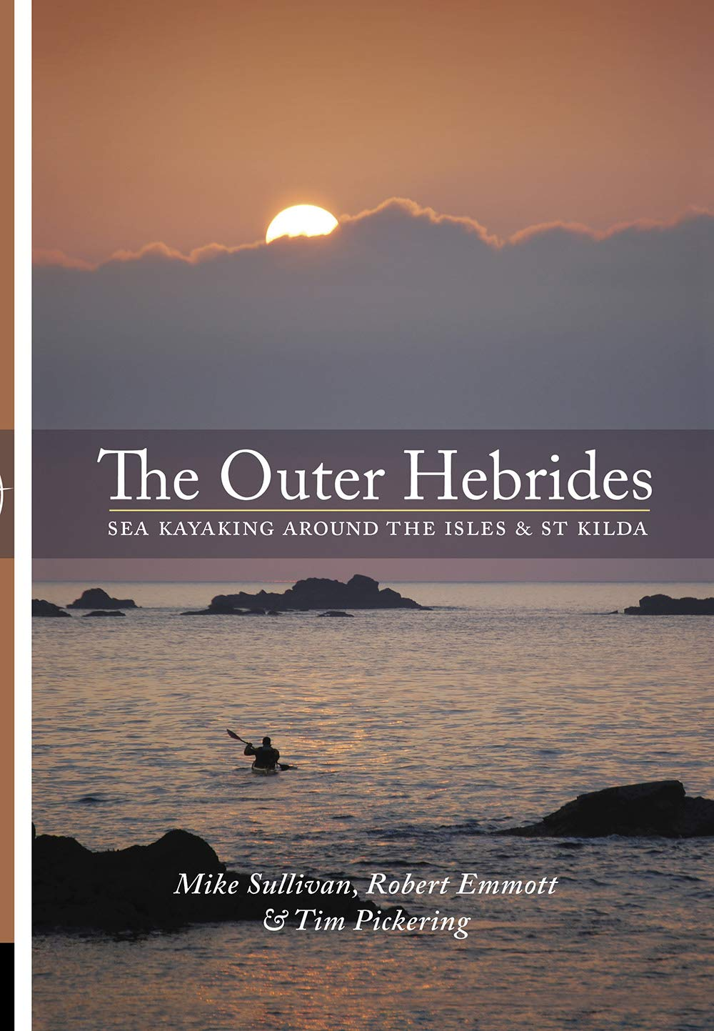 The Outer Hebrides  Sea Kayaking Around The Isles And St Kilda