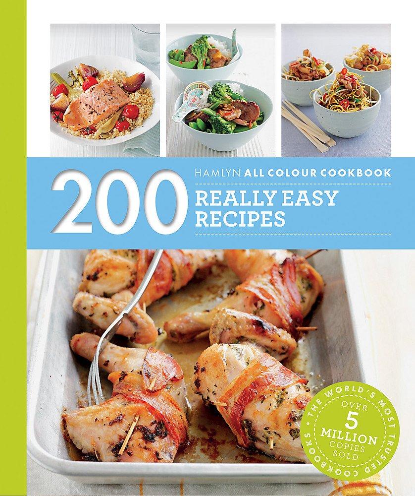 Read Online 200 Really Easy Recipes: Hamlyn All Colour Cookbook (Hamlyn All Colour Cookery) ebook