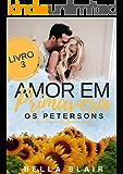 Amor em Primavera: Os Petersons