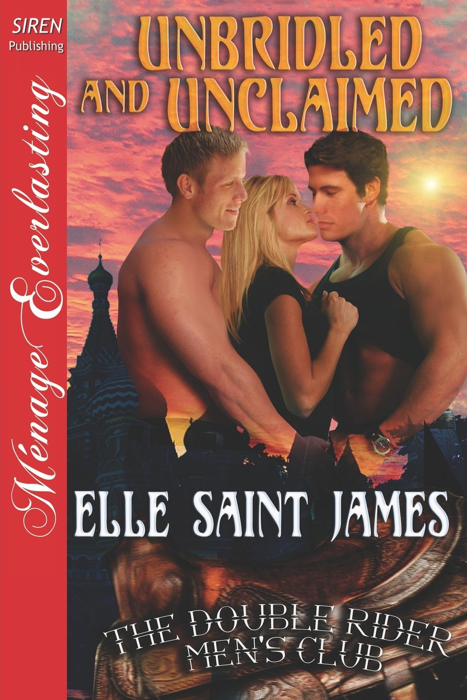 Download Unbridled and Unclaimed [The Double Rider Men's Club 6] (Siren Publishing Menage Everlasting) PDF