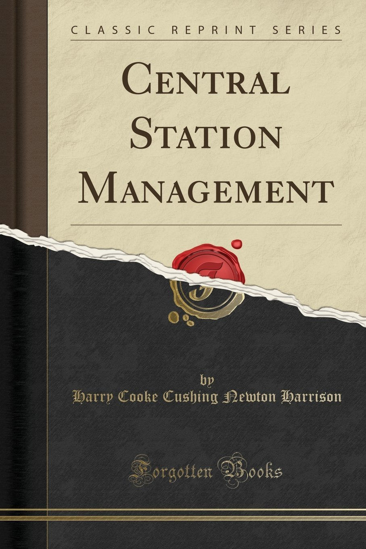 Download Central Station Management (Classic Reprint) pdf epub