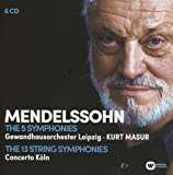 Mendelssohn: The 5 Symphonies ; The 13 String Symphonies (Coffret 6 CD)