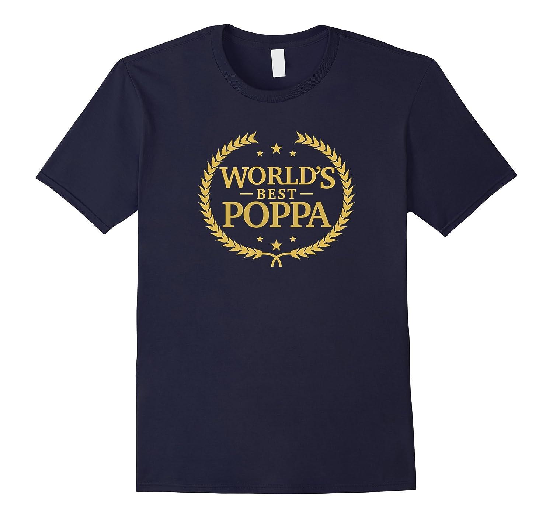 Worlds Best Poppa T Shirt - Greatest Ever Award Gift Tee-TH