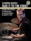 Stanton Moore Take It Too the Street