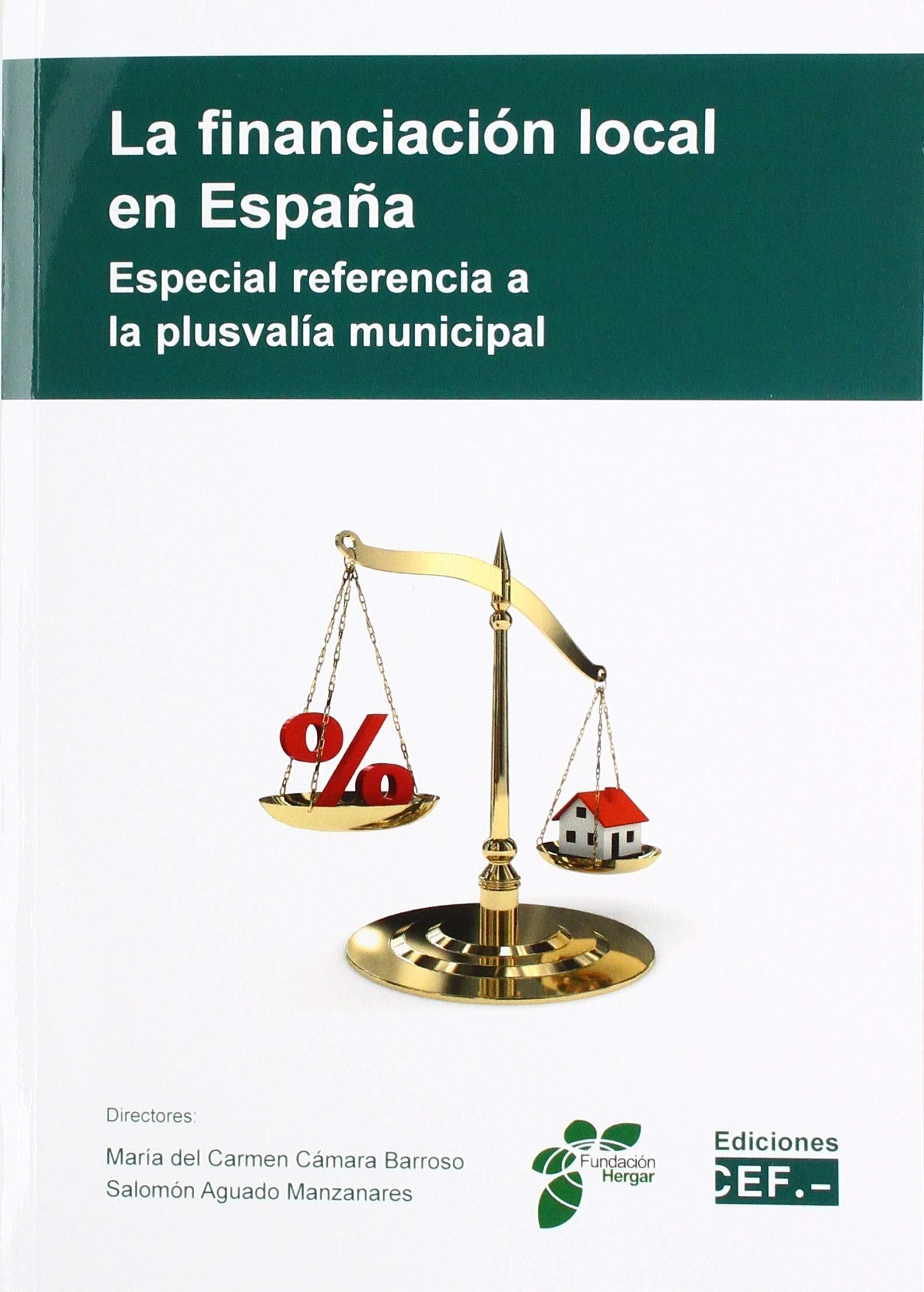 La Financiación local en España. Especial referencia a La ...