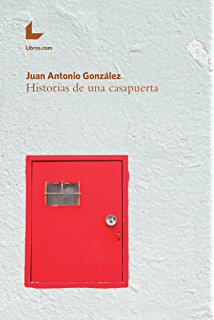 Historias de una casapuerta (Spanish Edition)