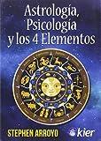 Astrología, Psicología Y Los 4 Elementos