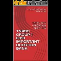 TNPSC GROUP 1 2019 IMPORTANT QUESTION BANK: TNPSC 2019 IMPORTANT QUESTION