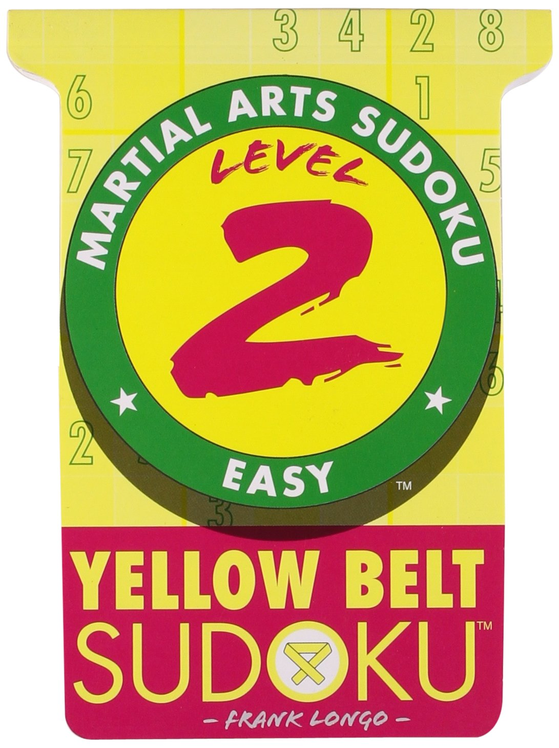 Martial Arts Sudoku® Level 2: Yellow Belt Sudoku™ (Martial Arts Puzzles Series) pdf epub