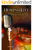 Heaven is to Your Left (Juliana Series Book 4)