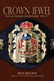 Crown Jewel: The NWA World Championship 1959-1973