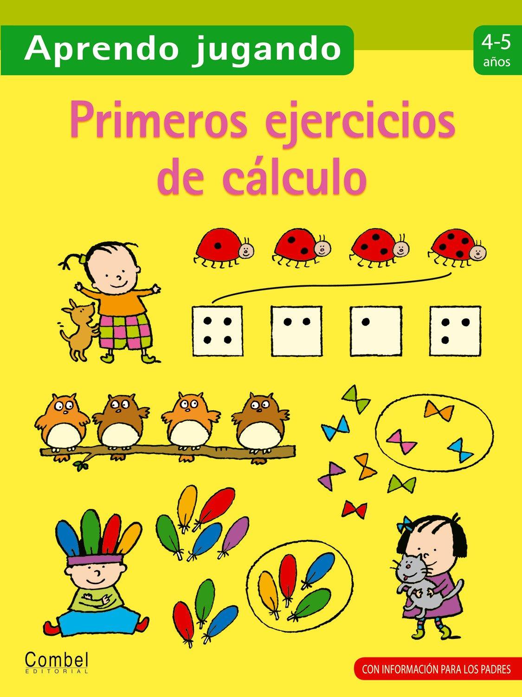 Primeros ejercicios de cálculo (Aprendo jugando) (Spanish Edition)