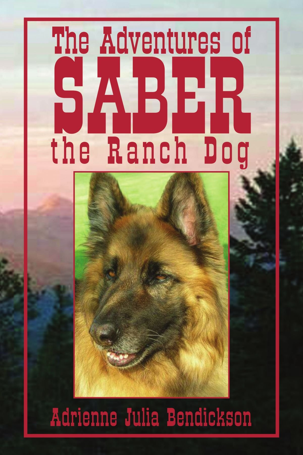 Download The Adventures of Saber the Ranch Dog pdf epub