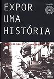 Expor Uma História. A Fotografia no Cinema