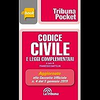 Codice civile e leggi complementari: Prima edizione 2019 Collana Pocket