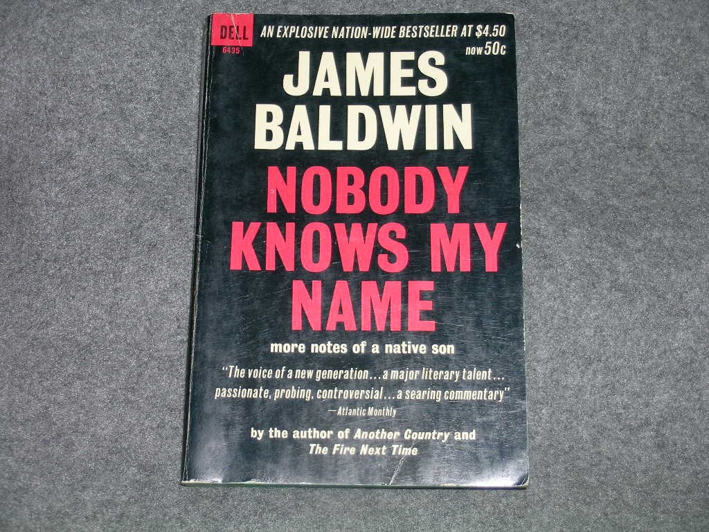 Nobody Knows my Name, Baldwin, James