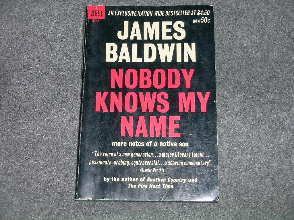 Nobody Knows my Name, Baldwin, James
