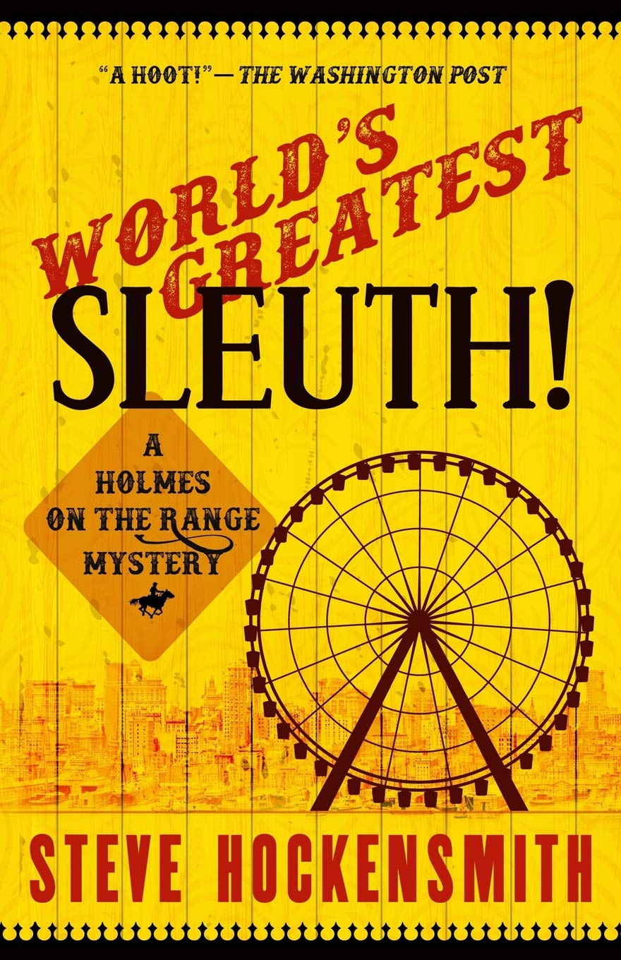 Download World's Greatest Sleuth!: A Holmes on the Range Mystery (Holmes on the Range Mysteries) (Volume 5) pdf epub