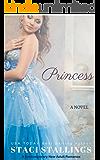 Princess: A Contemporary New Adult Romance Novel