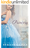 Princess: A Contemporary New Adult Romance Novel (English Edition)