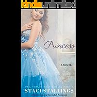 Princess: A Contemporary New Adult Romance Novel (English