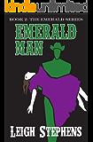 Emerald Man (Emerald Series Book 2)