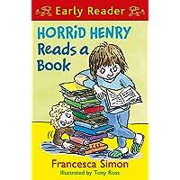 Horrid Henry Early Reader: Horrid Henry Reads A Book: Book 10