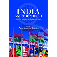 India and the World: Through the Eyes of Indian Diplomats