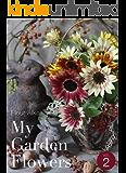 My Garden Flowers vol.2