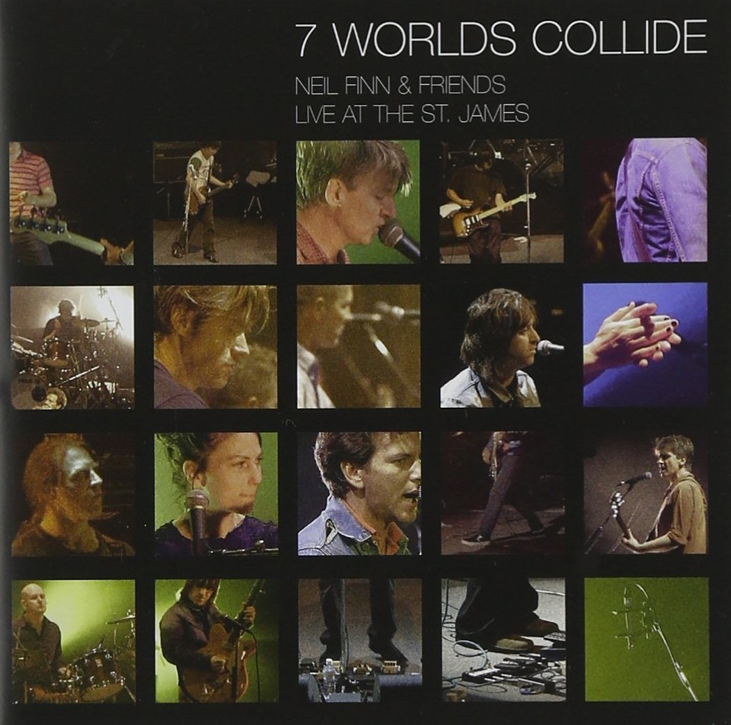 7 Worlds Collide: Neil Finn & Friends Live at the St. James by Parlophone/EMI