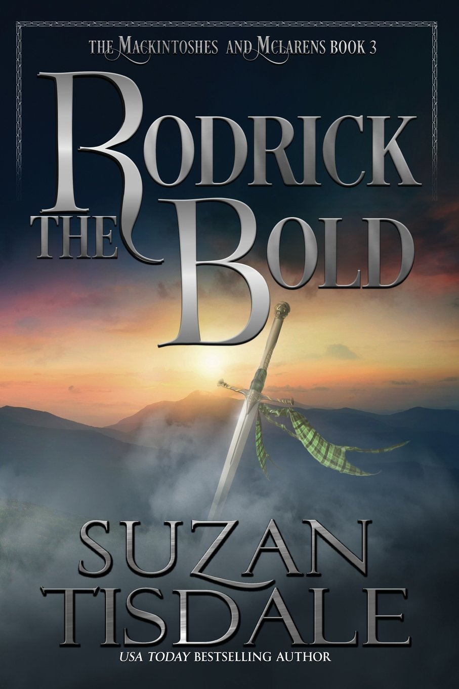 Download Rodrick the Bold: Book Three of The Mackintoshes and McLarens (Volume 3) ebook