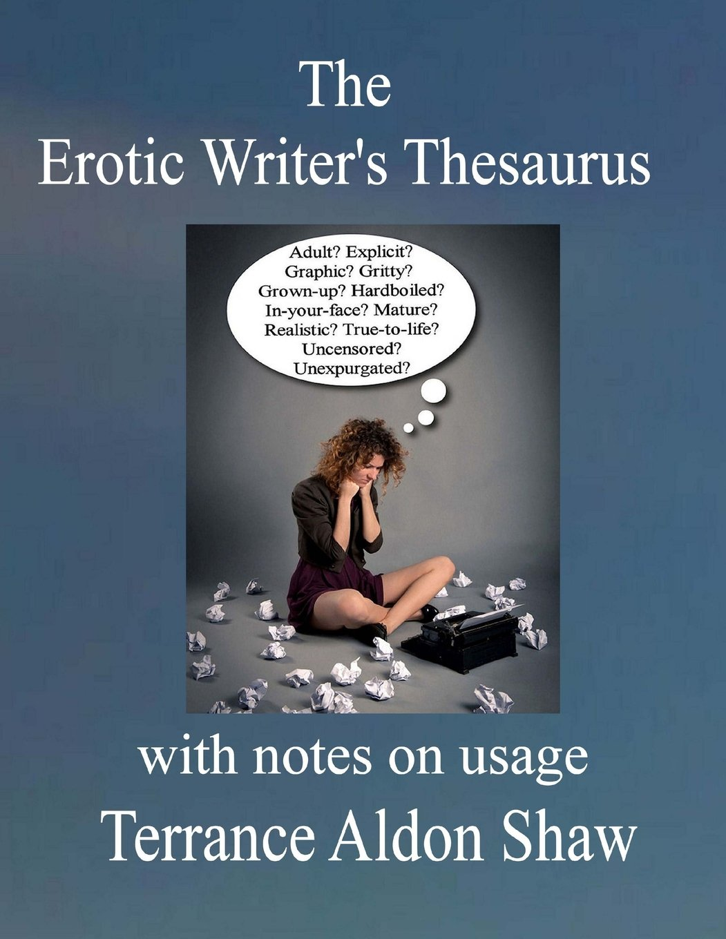 The Erotic Writer's Thesaurus with Notes on Usage: Amazon in