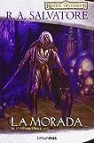 La morada (El Elfo Oscuro)