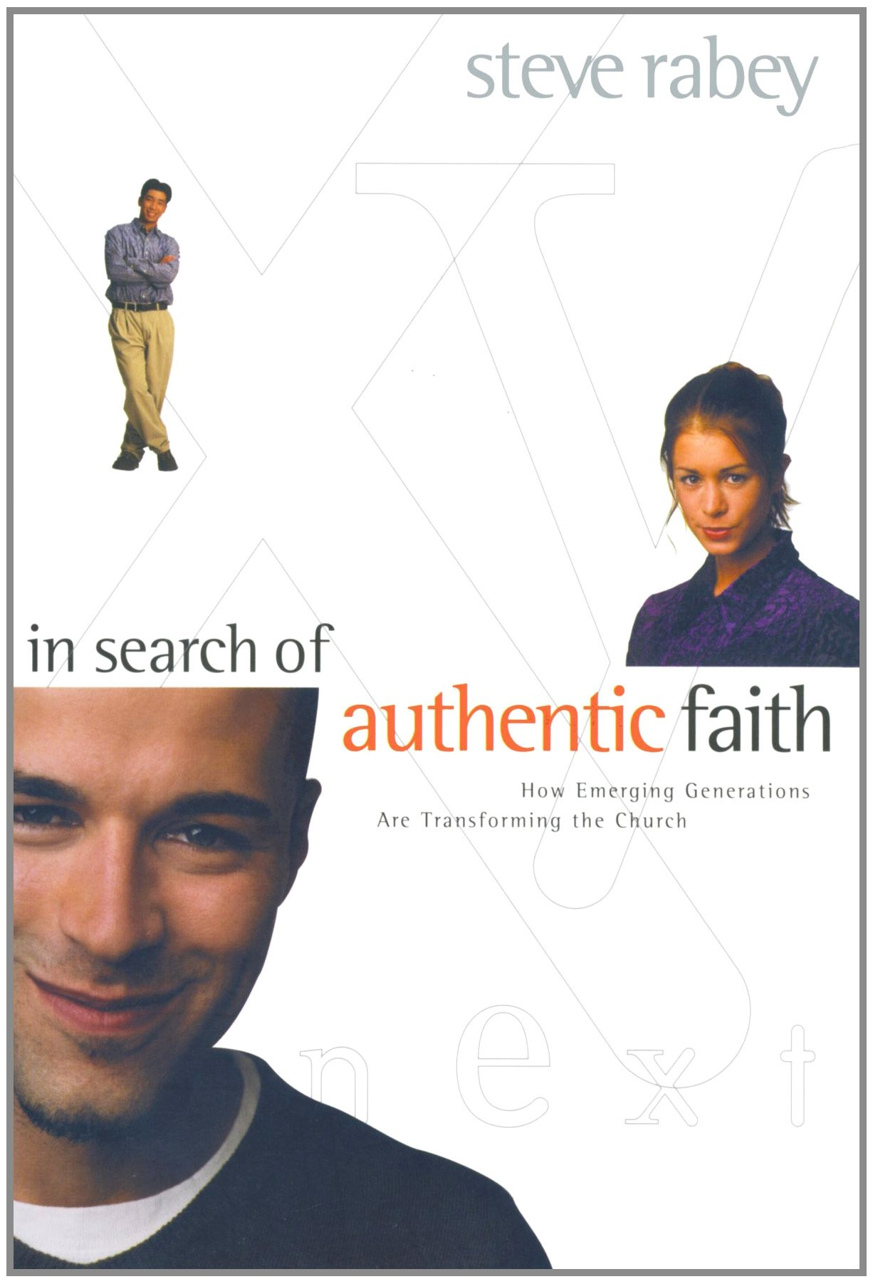 Read Online In Search of Authentic Faith: How Emerging Generations Are Transforming the Church PDF