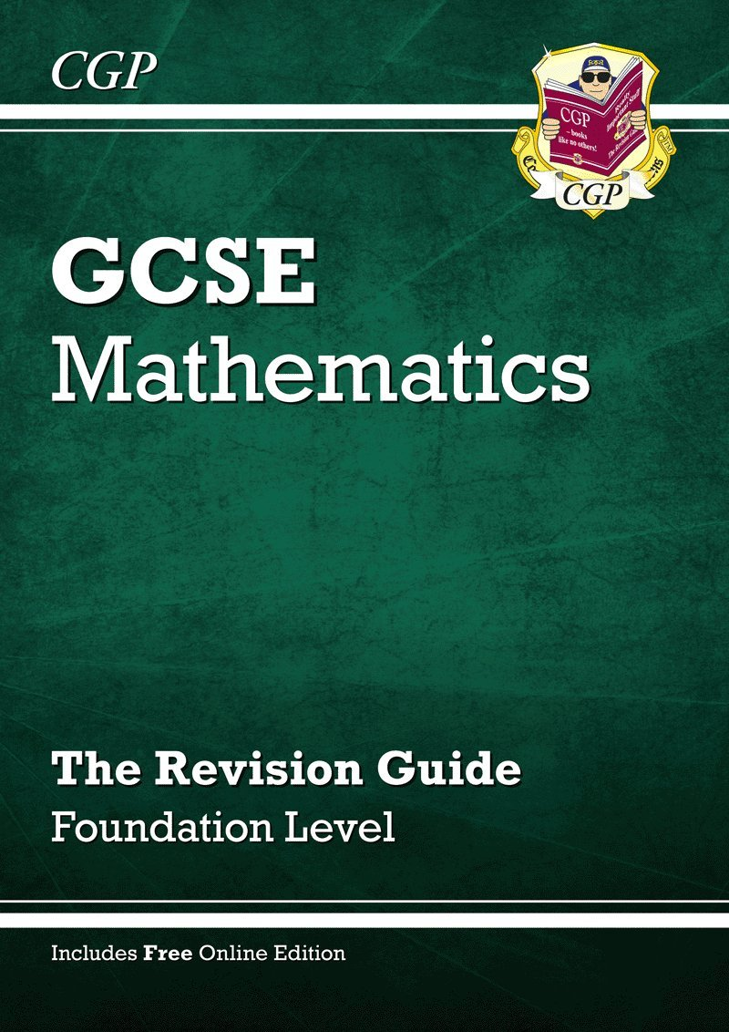 GCSE Maths Revision Guide with online edition - Foundation (A*-G ...