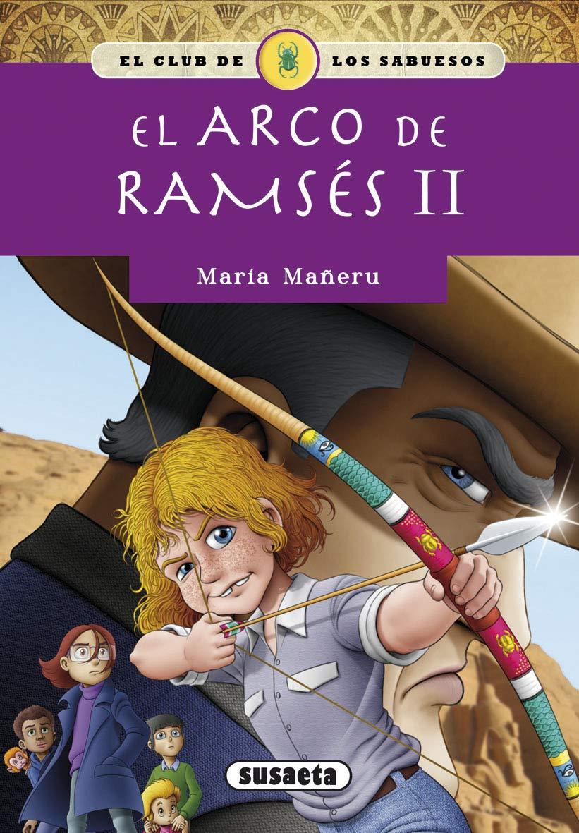 EL ARCO DE RAMSÉS II (El club de los sabuesos): Amazon.es: María Mañeru  Cámara, Emilio Losada Pascual: Libros
