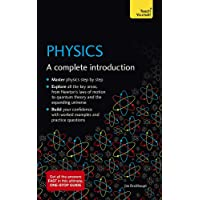 Understand Physics: Teach Yourself: A complete introduction