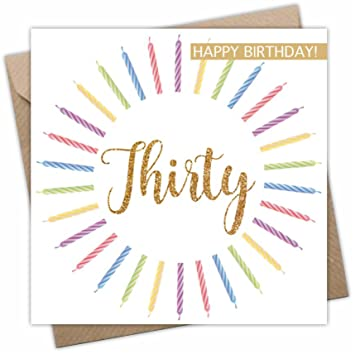 Thirty Birthday Card For Him Or Her Age 30 Years 30th