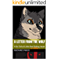 A Letter From The Wolf: A Re-Tell of Little Red Riding Hood (English Edition)