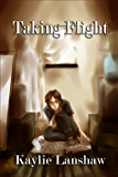 Double-Edged War: Taking Flight (Bound in Blood and Shadows: Ruins of War Book 1)