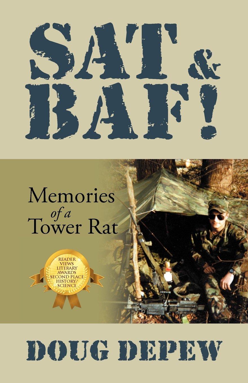 Read Online SAT & BAF!: Memories of a Tower Rat pdf