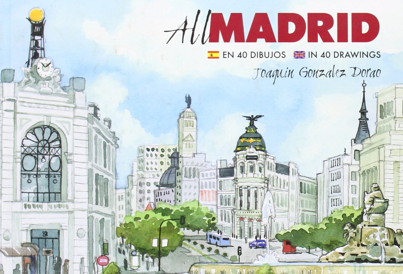 All Madrid: Amazon.es: Joaquín González Dorao: Libros