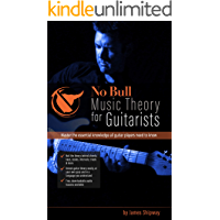 'No Bull' Music Theory for Guitarists: Master the Essential Knowledge all Guitarists Need to Know (with downloadable… book cover