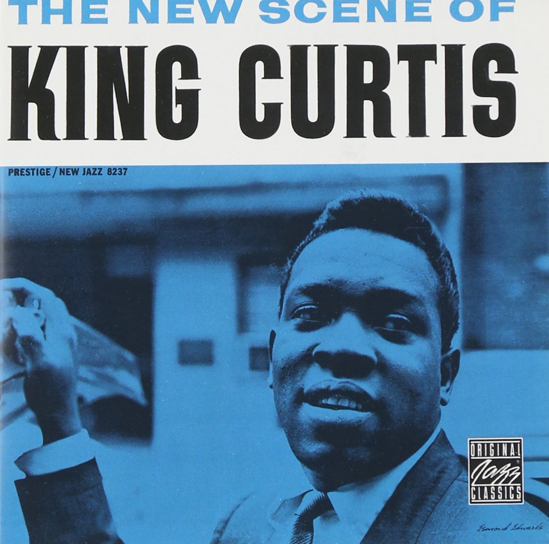 King Curtis - The New Scene Of King Curtis - Amazon.com Music