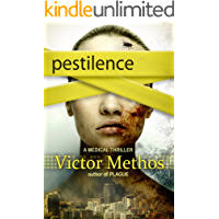 Pestilence - A Medical Thriller (The Plague Trilogy Book 2)