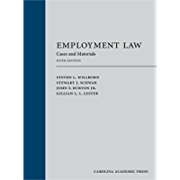 Employment Law: Cases and Materials, Sixth Edition