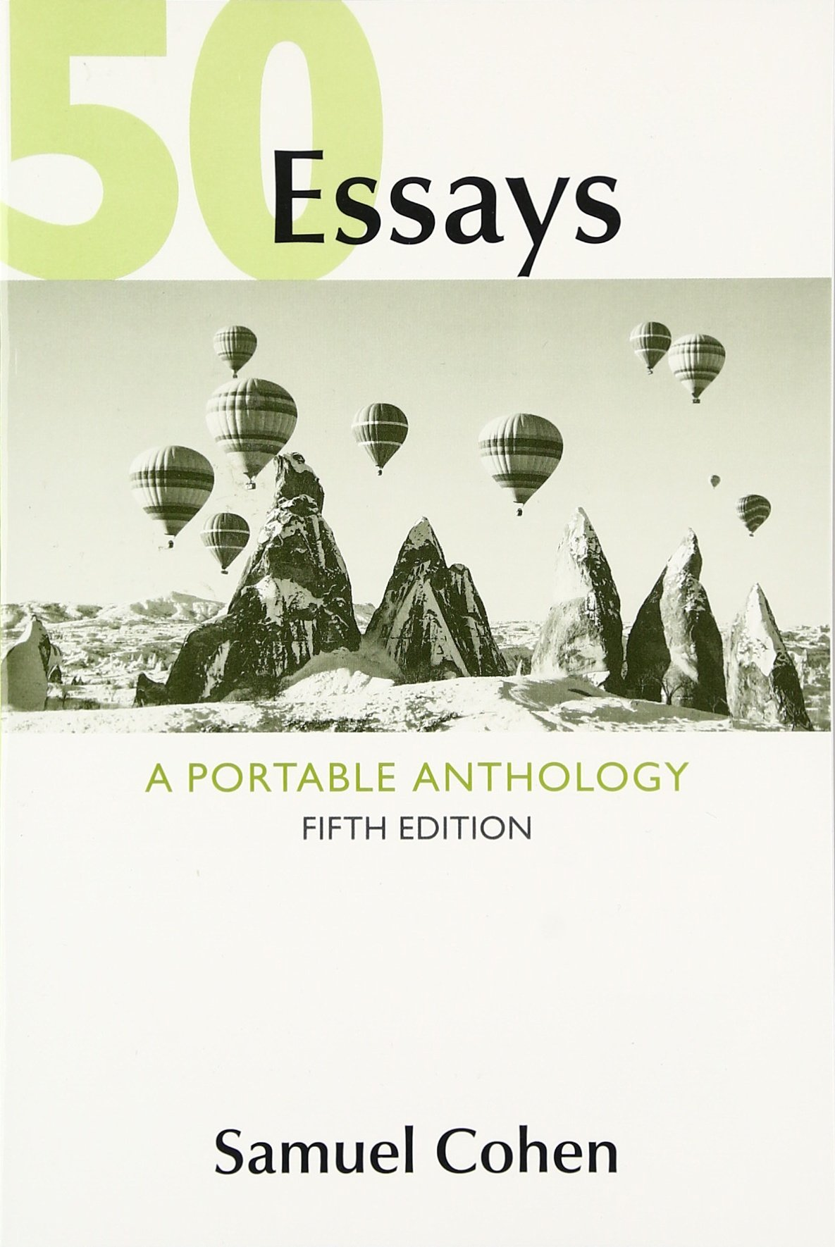 50 Essays: A Portable Anthology by Bedford/St. Martin's