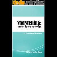 Storytelling: contando histórias nas empresas