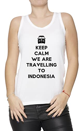 Keep Calm We Are Travelling To Indonesia Mujer De Tirantes Camiseta Blanco Todos Los Tamaños Women's...
