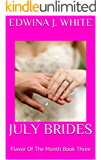 JULY BRIDES: Flavor Of The Month Book Three